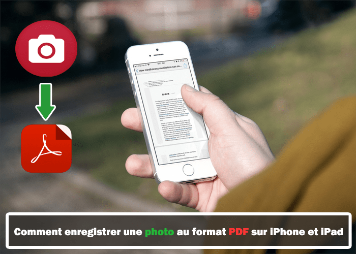 comment enregistrer une photo au format pdf sur iphone et ipad en 2019