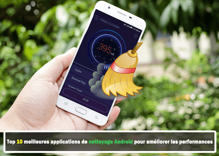 meilleur application pour nettoyer android